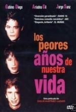 Los Peores Años De Nuestra Vida (1994) afişi