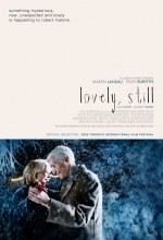 Lovely, Still (2008) afişi