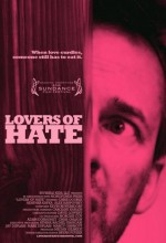 Lovers Of Hate (2010) afişi