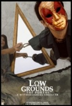 Low Grounds: The Portal (2010) afişi