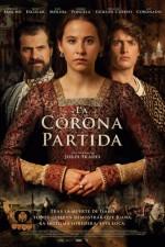 La Corona Partida (2016) afişi