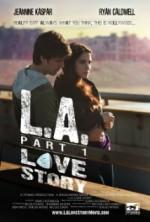 L.A. Love Story Part 1