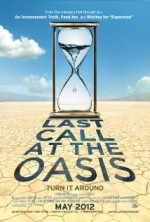 Last Call at the Oasis (2011) afişi