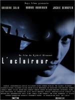 L'éclaireur (2006) afişi