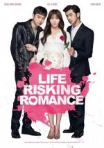 Life Risking Romance (2016) afişi