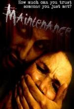 Maintenance (2007) afişi