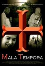 Mala Tempora (2008) afişi