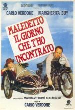 Maledetto Il Giorno Che T'ho Incontrato (1992) afişi