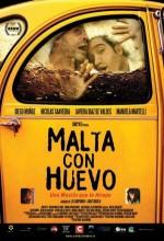 Malta Con Huevo (2007) afişi