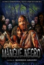 Mangue Negro (2008) afişi