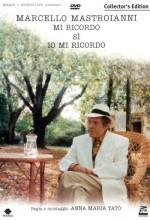Marcello Mastroianni: Hatırlıyorum, Evet Hatırlıyorum