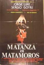 Matanza En Matamoros