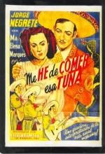 Me He De Comer Esa Tuna (1945) afişi