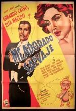 Mi Adorado Salvaje (1952) afişi
