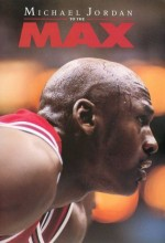 Michael Jordan To The Max (2000) afişi