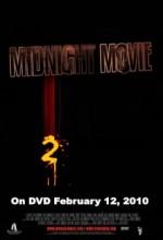 Midnight Movie 2