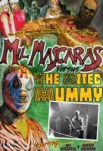 Mil Mascaras Vs. The Aztec Mummy (2005) afişi