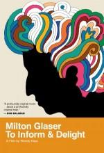 Milton Glaser: To ınform And Delight (2008) afişi