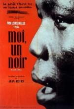 Moi Un Noir (1958) afişi