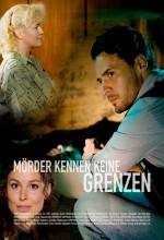 Mörder Kennen Keine Grenzen (2009) afişi
