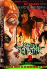 Mucha Sangre 2 (2007) afişi