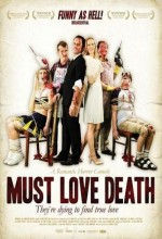 Must Love Death (2009) afişi
