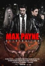 Max Payne: Retribution (2016) afişi