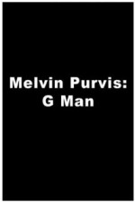 Melvin Purvis G-MAN (1974) afişi