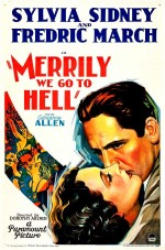 Merrily We Go to Hell (1932) afişi