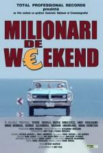 Milionari de weekend (2004) afişi