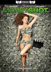 Money Shot (2012) afişi