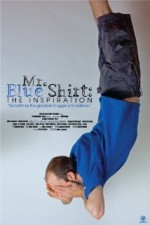 Mr. Blue Shirt: The Inspiration (2016) afişi