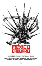 México Bárbaro (2014) afişi