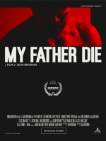 My Father, Die (2016) afişi