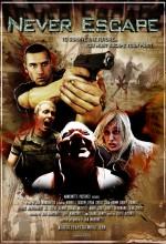 Never Escape (2010) afişi