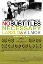 No Subtitles Necessary: Laszlo & Vilmos (2008) afişi