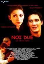 Noi Due (2008) afişi