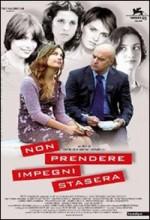 Non Prendere Impegni Stasera (2006) afişi