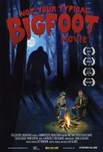 Not Your Typical Bigfoot Movie (2008) afişi