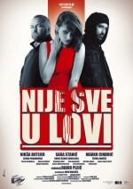 Nije Sve U Lovi (2013) afişi