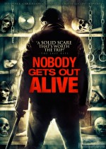 Nobody Gets Out Alive (2013) afişi