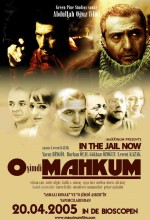 O Şimdi Mahkum (2005) afişi