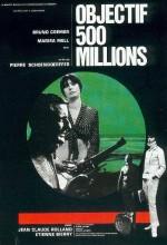 Objectif: 500 Millions (1966) afişi