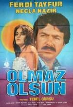 Olmaz Olsun (1981) afişi