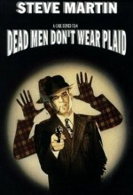 Dead Men Don't Wear Plaid (1981) afişi