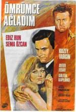 Ömrümce Ağladım (1967) afişi