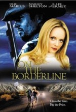 On The Borderline (2001) afişi