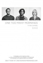 One Too Many Mornings (2010) afişi