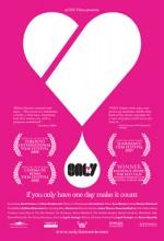 Only (2008) afişi