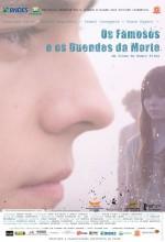 Os Famosos E Os Duendes Da Morte (2009) afişi